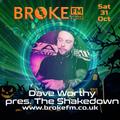 Dave Worthy presents The Shakedown 6pm Saturday 31st Oct 2020 - Dave Worthy presents The Shakedown
