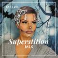 Superstition Mix 13.11.20