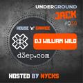 Underground JACK #036 | Dj William WiLD