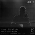 T-LABEL | Podcast #42 | Jake R. Kaiser