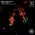 Don't Test! Show w/ MLab & Rowley - 11th October 2020
