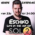 Eschko Live in de Mix op SOL2 28-11-2020 UUR 1
