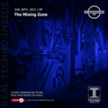 The Mixing Zone exclusive radio mix UK Underground presented by Techno Connection 18/06/2021