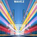 WAVEZ EP 117