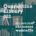 Quarantine Library 003