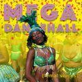 MEGA DANCEHALL vol.3   [Female voices]