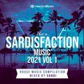 SARDISFACTION 2021 vol 1 (HOUSE MUSIC COMPILATION)