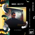 MIKO-MXTP/DJ Chiakka (San Juan de Aragón CDMX)