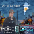 More Bass Exclusive Mix, Episode Seven - Ariel Lander from Argentina (Deep House) morebass.com