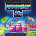 Streetcase DMC - MEGAMASHUP 80s (2018)