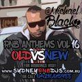 RNB ANTHEMS VOL 16 [OLD vs NEW] Presented by www.SydneyRNBDJs.com.au