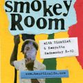 SMOKEY ROOM 8 w/PEACE TIME SOUND