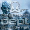 'Night King' ALL-NIGHTER Deep Tech (7:30hrs)