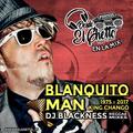 En La Mix - Recordando a Blanquito Man/King Chango (1975-2017)