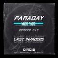 Faraday Music Radio w/ LAST INVADERS #043