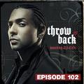 Throwback Radio #102 - DJ Mixta B (Party Mix)