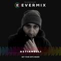Evermix Presents Astianelli