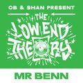 THE LOW END THEORY (EPISODE 42) feat. MR BENN (NICE UP! RECORDS)