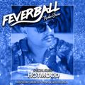 Feverball Radio Show 080 by Ladies On Mars & Gus Fastuca + Special Guest Hotmood