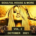 Soulful House & More October 2021 Vol 2