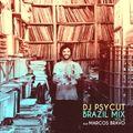 Brazil Mix Vol 6 Feat Marcos Bravo (Rotação Brasil / São Paulo)