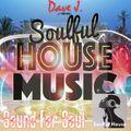 Soulful Set - Dave J. - Sound For Soul Session