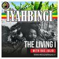 IYAHBINGI 5° Stagione, puntata 24 del 10/05/2020 THE LIVING I