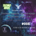 Techno Angels Awakenings: Techno Connection 008 : Techno Virus