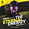 The Eternal Energy - Episode 46 Mix by Vishnu on Pulse - Show Date - (03/09/2021)