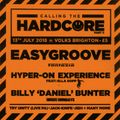 DJ Easygroove - Recorded LIVE @Calling The Hardcore Part 3 13th July 2018