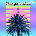 That 90's Show Ep. 18 // Party // Summer // 90's Dance