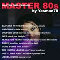 MASTER 80s (Santana, Madonna,Culture Club,INXS,Tears For Fears,Queen,David Bowie,Lionel Richie,Huey)