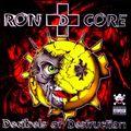 Ron D Core - Decibels Of Destruction (Underground Construction - 2000)