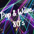 Pop & Wave 80´s 24/07/2021