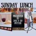 Sunday Lunch with Jo & Jon 13/6/2021