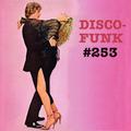 Disco-Funk Vol. 253 *** Mellow, mellow ***