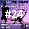 PRSPCT Radio - Confirmed Signals 24 - 03.06.21
