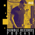 Dumble Records Podcast #043 - 2021.03