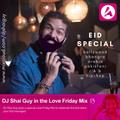 BBC Asian Network: Love Friday Mix 13 / Eid Special (July 2020) | Bollywood | Bhangra | Arabic