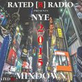 Rated R Radio Presents: NYE 2015 Mixdown...The Best of 2015