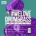 DJ 007 Presents #WeLoveDrum&Bass Podcast #280