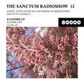 The Sanctum Radioshow - Episode 12 w/ Steve Duncan & Konkret