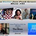 The Stellar Jazz Funk Grooves Show #51 on JFSR 07.01.21_pn