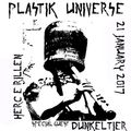 Plastik Universe #10 with Frans Ambient & Dunkeltier 21.01.172017