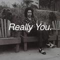 Really You // Episode 83
