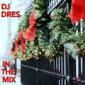 DJ DRES - IN THE MIX (December 8th 2015)