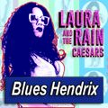 LAURA RAIN · by Blues Hendrix