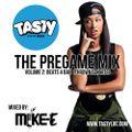 DJ Mike-E - The Pregame Mix v2: Beats 4 Bae (Throwback Hits)