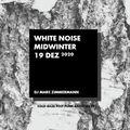 White Noise - Midwinter 2020