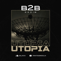B2B Radio Pres: Utōpia